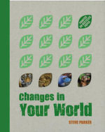 Changes in Your World - Steve Parker