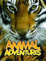Animal Adventures - Sally Morgan