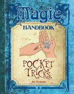 Pocket Tricks : Magic Handbook - Jon Tremaine