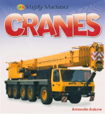 Cranes : Mighty Machines - Amanda Askew