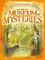The Maths Quest : The Museum of Mysteries - David Glover