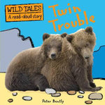 Twin Trouble : Wild Tales : A Read-Aloud Story - Peter Bentley