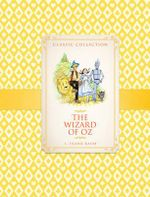 The Classic Collection : The Wizard of Oz - Ronne Randall