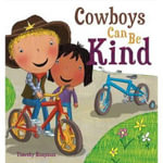 Cowboys Can be Kind - Timothy Knapman