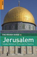 The Rough Guide to Jerusalem