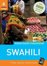 Rough Guide Phrasebook : Swahili - Rough Guides