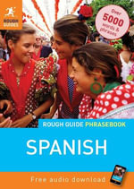 Rough Guide Phrasebook : Spanish - Rough Guides