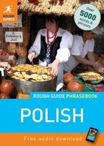 Rough Guide Phrasebook : Polish - Rough Guides
