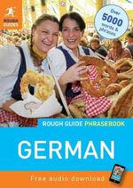 Rough Guide Phrasebook : German - Rough Guides