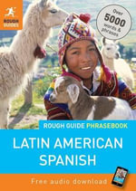 Rough Guide Phrasebook : Latin American Spanish - Rough Guides