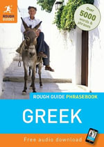 Rough Guide Phrasebook : Greek - Rough Guides