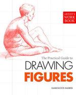 Drawing the Figure - Barrington Barber