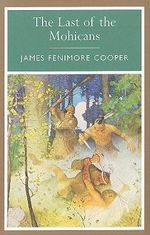 The Last of the Mohicans : Arcturus Classics - James Fenimore Cooper