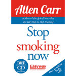 Stop Smoking Now : Without Gaining Weight : Includes free hypnotherapy CD - Allen Carr