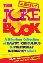 The Adult Joke Book - Johnny Sharpe