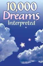 10,000 Dreams Interpreted - Pamela Ball