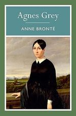 Agnes Grey : 000404057 - Anne Bronte