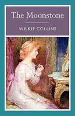 The Moonstone : 000404057 - Wilkie Collins