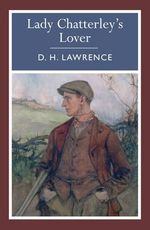 Lady Chatterley's Lover : 000404057 - D. H. Lawrence