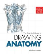Drawing Anatomy : Artist's Workbook - Barrington Barber