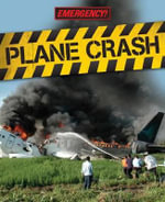 Plane Crash : Emergency! - Nicola Barber