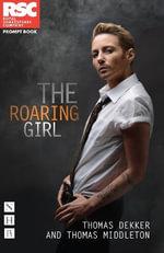 The Roaring Girl - Thomas Dekker