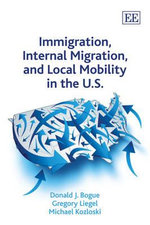 Immigration, Internal Migration, and Local Mobility in the U.S. - Donald J. Bogue