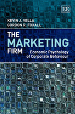 The Marketing Firm : Economic Psychology of Corporate Behaviour - Kevin J. Vella