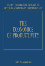 The Economics of Productivity - Dale Jorgenson