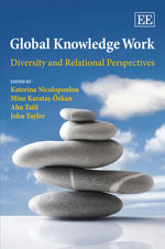 Global Knowledge Work : Diversity and Relational Perspectives