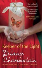Keeper of the Light : The Keeper of the Light Trilogy - Diane Chamberlain