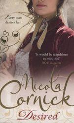 Desired : Scandalous Women of the Ton - Nicola Cornick