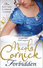 Forbidden : Scandalous Women of the Ton - Nicola Cornick