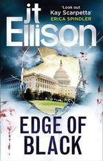 Edge of Black : A Samantha Owens Novel - J. T. Ellison