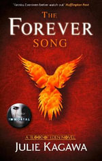 The Forever Song : Blood of Eden - Julie Kagawa