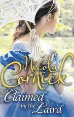 Claimed by the Laird : Scottish Brides - Nicola Cornick