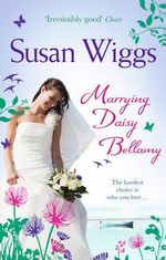 Marrying Daisy Bellamy - Susan Wiggs