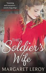 The Soldier's Wife - Margaret Leroy