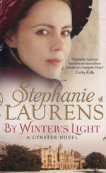 By Winter's Light : A Cynster Novel - Stephanie Laurens
