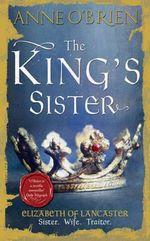 The King's Sister - Anne O'Brien
