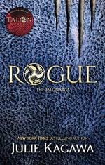 Rogue : The Talon Saga - Julie Kagawa