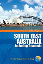 Southeast Australia Inc. Tasmania : THOMAS COOK GENERAL - Darroch Donald