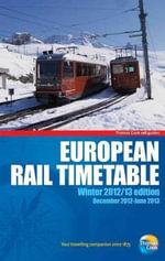 European Rail Timetable 2012/13 : Winter - Thomas Cook Publishing