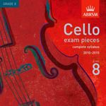 Cello Exam Pieces, Complete Syllabus 20102015, Grade 8 - ABRSM