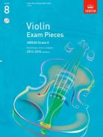 Violin Exam Pieces 2012-2015, ABRSM Grade 8, 3 CDs : Recordings of the Complete 2012-2015 Syllabus - ABRSM