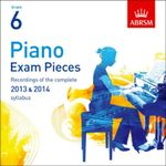 Piano Exam Pieces 2013 & 2014 CD, ABRSM Grade 6 2014 : Selected from the 2013 & 2014 Syllabus