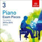 Piano Exam Pieces 2015 & 2016, Grade 3 : The Complete 2015 & 2016 Syllabus - ABRSM