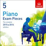 Piano Exam Pieces 2015 & 2016, Grade 5 : The Complete 2015 & 2016 Syllabus - ABRSM