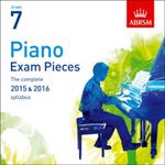 Piano Exam Pieces 2015 & 2016, Grade 7 : The Complete 2015 & 2016 Syllabus - ABRSM