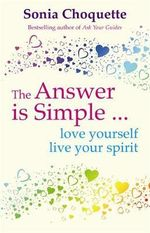 The Answer is Simple - Sonia Choquette